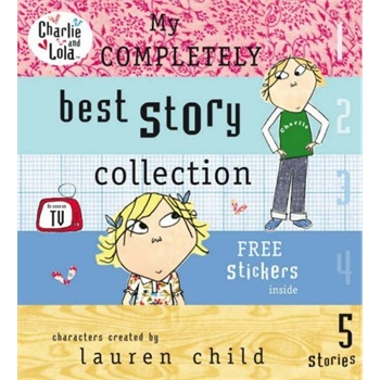 [英文原版]Charlie and Lola: My Completely Best Story Collection